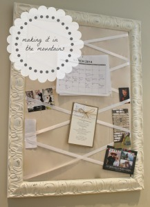DIY Bulletin Board | making it in the mountains