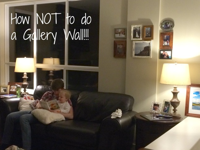 How NOT to do a Gallery Wall